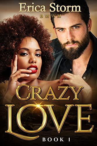 Search : Crazy Love: BWWM Book 1 (Crazy In Love)