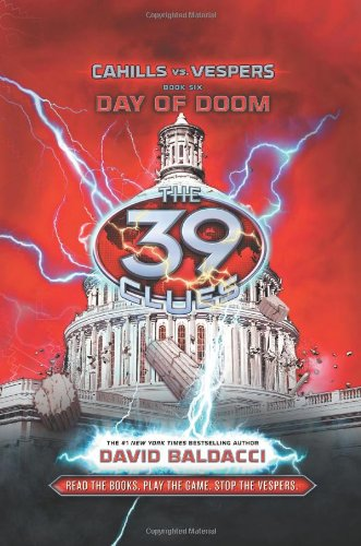 The Day of Doom (The 39 Clues: Cahills vs. Vespers, Book 6) (6) Hardcover – March 5, 2013