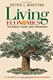 Living Economics : Yesterday, Today, and Tomorrow, Boettke, Peter J., 1598130757