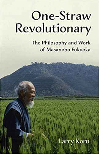 one straw revolution masanobu fukuoka