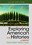 img - for Exploring American Histories, Value Edition, Combined Volume: A Survey book / textbook / text book