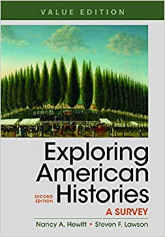 Book Exploring American Histories, Value Edition, Combined Volume: A Survey