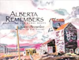 Alberta Remembers, Ken Tingley, 0889953252