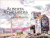 Alberta Remembers, Ken Tingley, 0889953252