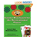 Casino Blackjack for the Recreational Player: A Guide to Playing for Fun and Casino Comps