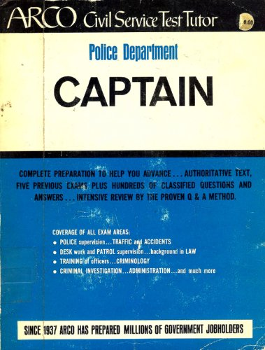 Captain, police department, (Arco civil service test tutor)