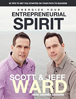 Energize Your Entrepreneurial Spirit by [Ward, Scott, Ward, Jeff]