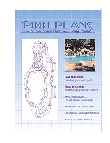 Pool Plans: Save thousands Make Thousands contracting swiming pools