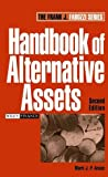 Handbook of Alternative Assets, Mark J. P. Anson, 047198020X