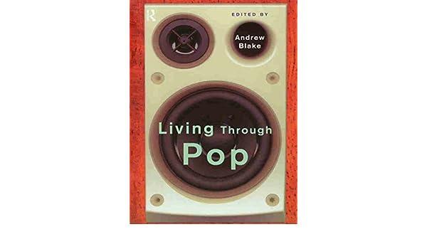 Living Through Pop