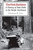 The Park Builders, Thomas R. Cox, 0295966203