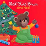 """Afficher """"Petit Ours Brun<br /> Petit Ours brun aime Noël"""""""