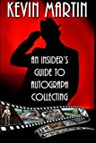 An Insider's Guide to Autograph Collecting
