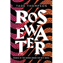 Rosewater (The Wormwood Trilogy)