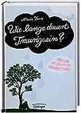 Wie lange dauert Traurigsein? Ein Buch für alle, die jemanden verloren haben