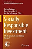Socially Responsible Investment : A Multi-Criteria Decision Making Approach, , 3319118358