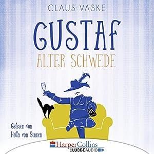 Gustaf. Alter Schwede Hörbuch