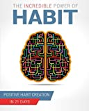 img - for The Incredible Power of Habit book / textbook / text book