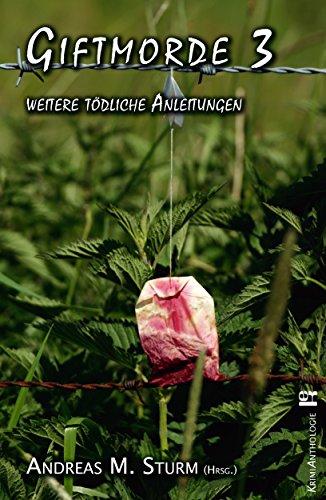 Giftmorde 3: weitere tödliche Anleitungen (German Edition) (Weibliche Flieger)