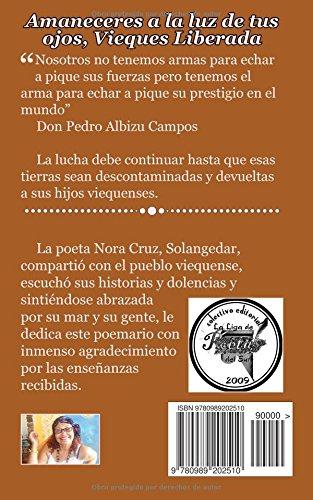 Amaneceres a la luz de tus ojos, Vieques Liberada: Amazon.es: Nora Cruz Roque: Libros