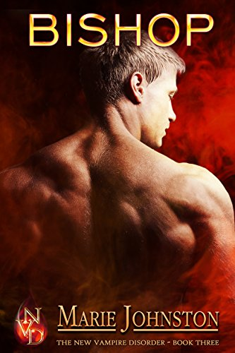 Bishop (New Vampire Disorder Book 3) by [Johnston, Marie]
