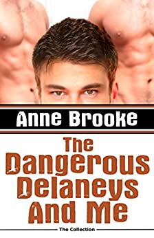 The Dangerous Delaneys and Me by [Brooke, Anne]