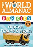 img - for The World Almanac for Kids Puzzler Deck: Trucks, Trains & More!: Ages 3 to 5 Grades Pre-K - K book / textbook / text book