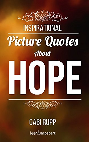 Hope And Faith Quotes Amazing Hope Quotes Inspirational Picture Quotes About Hope And Faith