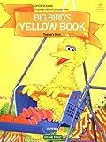 Open Sesame: Big Bird's Yellow Book: Teacher's Book by Jane Brauer (1984-08-23)