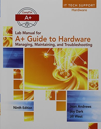 Hardware 01 - Lab Manual for Andrews' A+ Guide to Hardware, 9th by Jean Andrews (2016-01-29)