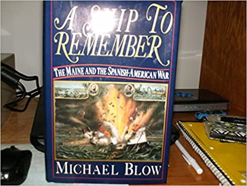 Google gratis ebøker laste ned pdf A Ship to Remember: The Maine and the Spanish-American War (Norwegian Edition) PDF by Michael Blow