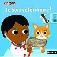 Je suis vétérinaire ! - Nº 20: 2-4 ans