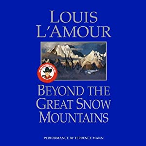 Beyond the Great Snow Mountains Audiobook
