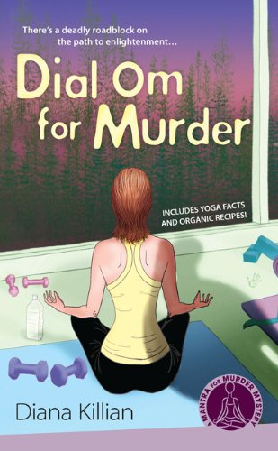 Dial Om for Murder (Mantra for Murder Mysteries, No. 2)