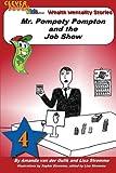 Mr. Pompety Pompton and the Job Show, Amanda van der Gulik and Lisa Strømme, 1482079739