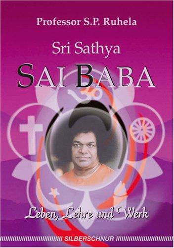 Sri Satya Sai Baba. Leben, Lehre und Werk
