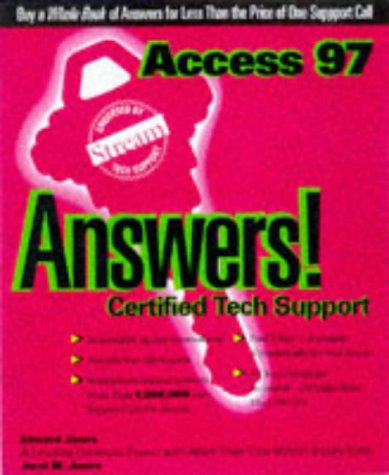 Access 97 Answers Certified Tech Support