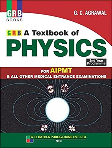 Amazon In Buy Grb Physics For Medical Entrance Vol 2 By G C Agarwal