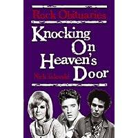 Knocking on Heaven's Door: Rock Obituaries