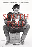 South Pole: The British Antarctic Expedition (Classics)