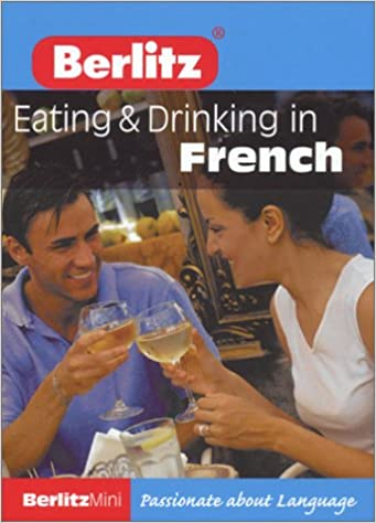 Livres gratuits Berlitz Mini Guide Eating & Drinking in French pdf epub