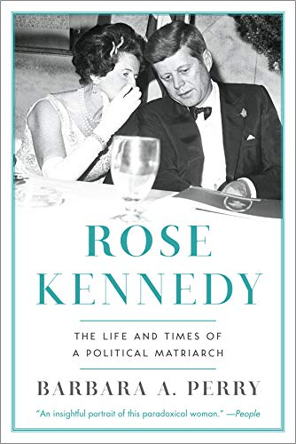 Rose Kennedy: The Life and Times of a Political Matriarch, used for sale  Delivered anywhere in USA