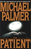The Patient, Michael Palmer, 0553109839