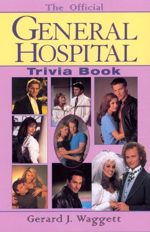 The Official General Hospital Trivia Book by Hyperion
