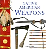 img - for Native American Weapons book / textbook / text book