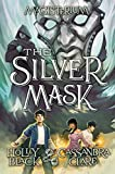 img - for The Silver Mask (Magisterium, Book 4) book / textbook / text book
