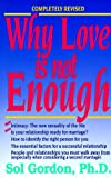 Why Love Is Not Enough, Sol Gordon, 1558508503