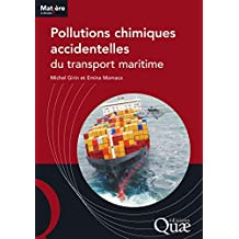 Pollutions chimiques accidentelles du transport maritime (Matière à décider)