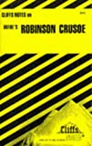 img - for Defoe's Robinson Crusoe (Cliffs Notes) book / textbook / text book