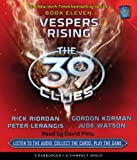 Vespers Rising (The 39 Clues, Book 11)  - Audio